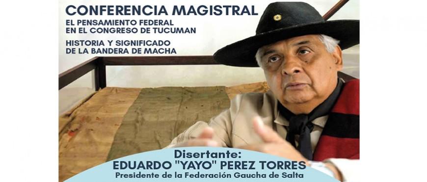 EL PENSAMIENTO FEDERAL EN EL CONGRESO DE TUCUMAN HISTORIA Y SIGNIFICADO DE LA BANDERA DE MACHA