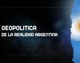 GEOPOLITICA DE LA REALIDAD ARGENTINA